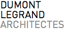 Agence DUMONT LEGRAND, Architectes